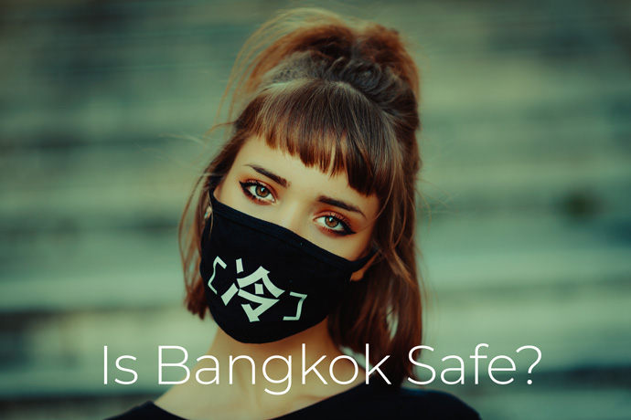 is Bangkok safe from covid